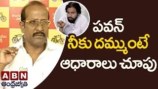 TDP Rajendra Prasad counter to Pawan Kalyan over comments on Kadapa Steel Plant