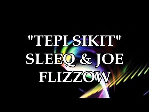 Tepi Sikit - Sleeq ft. Joe Flizzow (Full Song + Lyrics + Full HD)