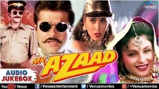 Mr. Azaad Audio Jukebox   Full Songs   Anil Kapoor   Nikki   Arjun  