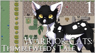 An Extremely Unlucky Kitten ? Warrior Cats: Thimbleweed's Tale - Episode #1