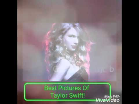 Best Pictures Of Taylor Swift