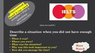 IELTS Cue card_Describe a situation when you did not have enough time