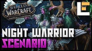 Night Warrior Scenario [Battle for Darkshore] - Patch 8.1 -  World of Warcraft: Battle For Azeroth
