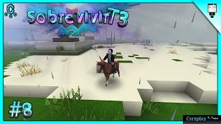 Ya tengo caballo :3 / Sobrevivir en Survivalcraft 2 2.0.2 Gameplay - Temporada 3 / #8