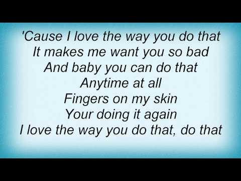 Lonestar - I Love The Way You do That