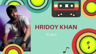 Ki jala diya gela more by hridoy khan | Hridoy live song | Bangla new song live | Folk song bangla