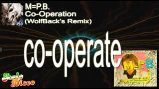 M=P.B. - Co-Operation (WolfBack's Remix)