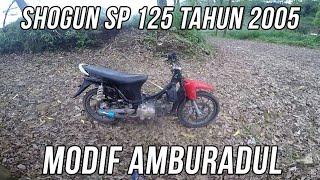 Test Ride Ke Hutan, Suzuki Shogun SP 125 Modif Amburadul || Part 1