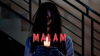 Malam - FILM PENDEK HOROR