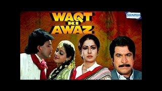 Waqt Ki Awaz Hindi Movie