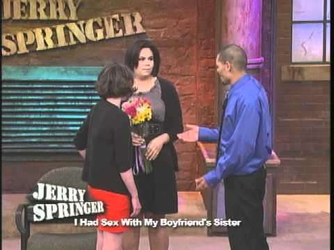 I Had Sex With My Boyfriend's Sister (the Jerry Springer Show) video