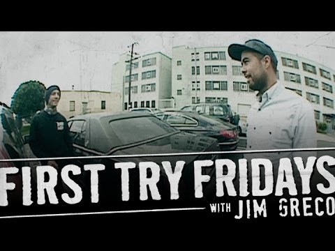 Jim Greco - First Try Friday