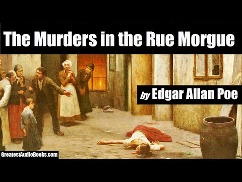 THE MURDERS IN THE RUE MORGUE by Edgar Allan Poe - FULL AudioBook | Greatest Audio Books