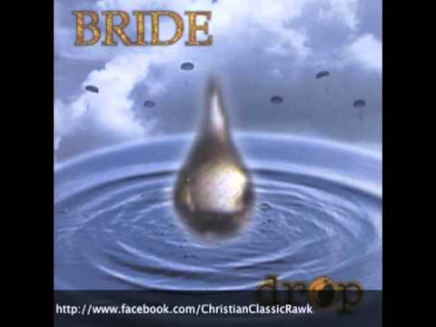 Bride - Jesus Came Back