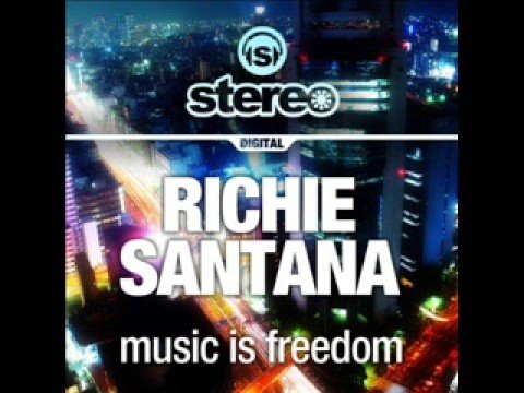 Richie Santana - Music Is Freedom