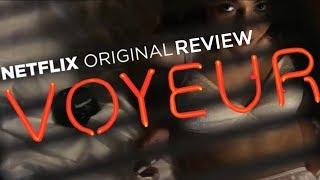 VOYEUR Review (Netflix Original Documentary)