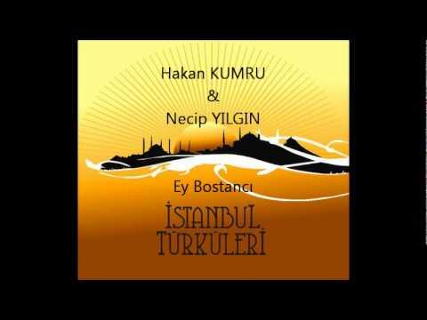 Hakan KUMRU & Necip YILGIN-Ey Bostancı