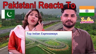 Pakistani Reacts To | Top 10 Amazing Expressways in India