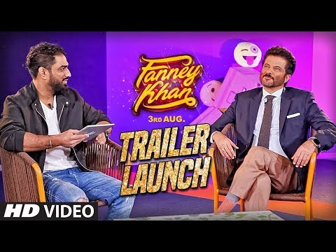 FANNEY KHAN Trailer Launch | Anil Kapoor, Aishwarya Rai Bachchan, Rajkummar Rao