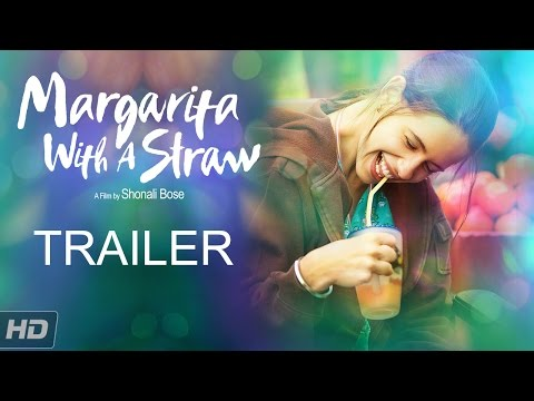 Margarita With A Straw | Trailer | Kalki Koechlin | Releasing 17th April, 2015