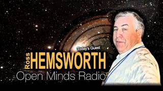 Ross Hemsworth talks about UFOs | Open Minds Radio