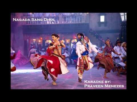 Nagada Sang Dhol Ram Leela Karaoke By Praveen Menezes video