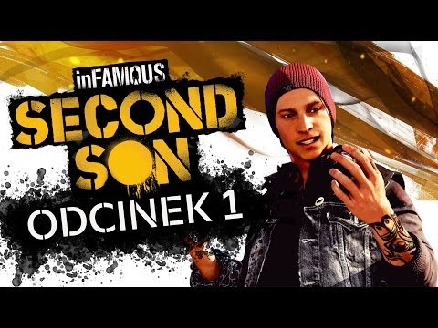 #1 Zagrajmy w inFamous Second Son Gameplay Lets Play PS4 1080p