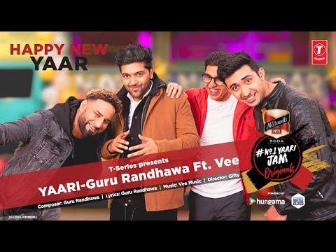 Yaari | Official Music Video | Guru Randhawa Ft. Vee