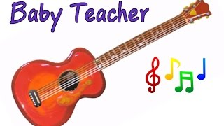 Musical Instruments Sounds for Kids – GUITAR | MusicMakers Episode 9 - From Baby Teacher