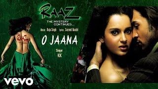 O Jaana - Official Audio Song   Raaz - The Mystery Continues