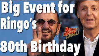 Ringo Starr Planning 80th Birthday Party WIth Paul McCartney & More