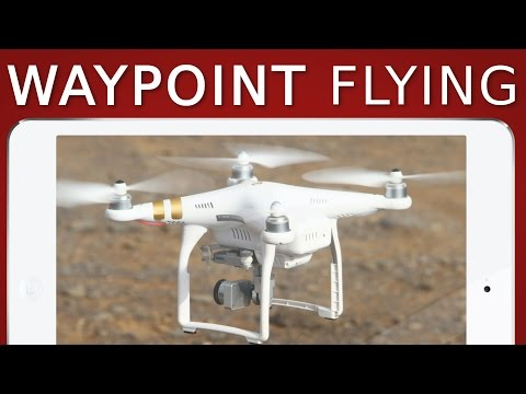 How to fly Waypoints   DJI Phantom. Mavic. Spark
