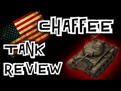 World of Tanks || Chaffee - Tank Review