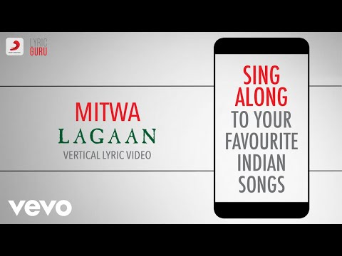 Mitwa - Lagaan|Official Bollywood Lyrics|Udit Narayan|Alka|Sukhwinder Singh