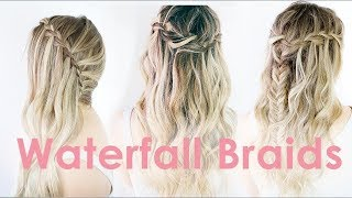 3 Ways to Waterfall Braid Hairstyle Tutorial - KayleyMelissa