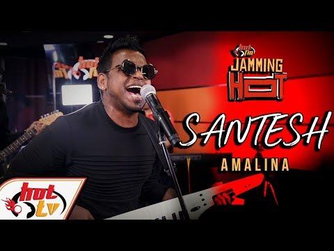 Santesh - Amalina (LIVE) - JammingHot