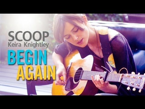 สกู๊ปพิเศษ Keira Knightley จากภาพยนตร์ Begin Again:เพราะรักคือเพลงรัก