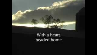 """Heart Headed Home"" by Scott Parker (A song for grieving) ORIGINAL SONG"
