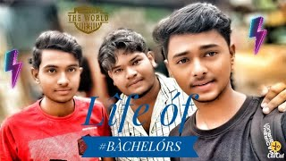 Life of #BACHELORS. Presented by #OAYHOAY