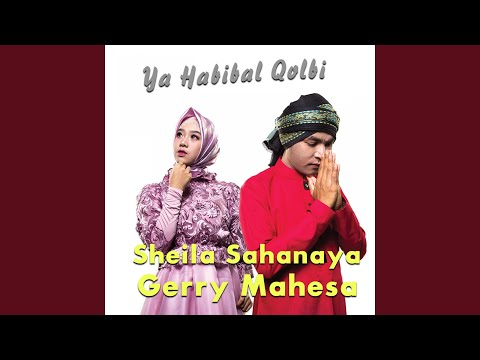 Download Ya Habibal Qolbi feat. Sheila Sahanaya Mp4 baru