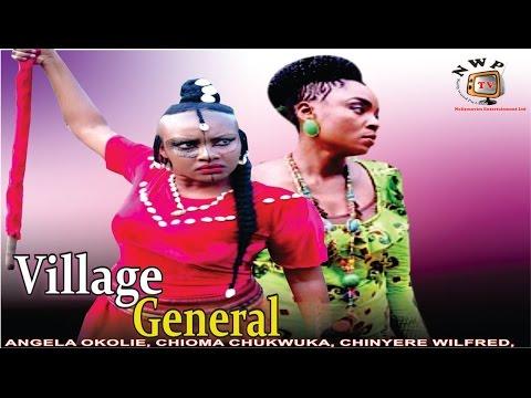 Village General    - 2015 Latest Nigerian Nollywood Movie