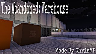Minecraft: The Abandoned:Warehouse Short Gameplay [RELEASE DATE]