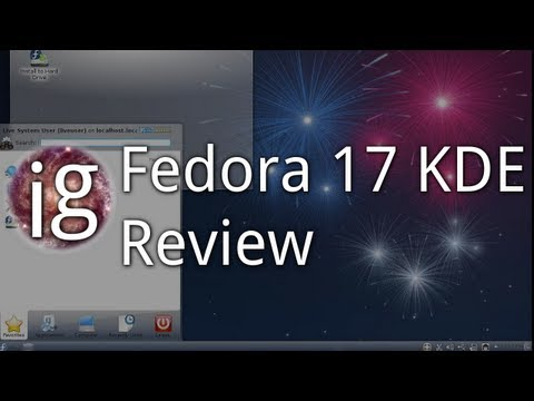 Fedora 17 KDE Review - Linux Distro Reviews