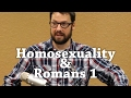 Homosexuality & Romans 1: Controversy and Clarity