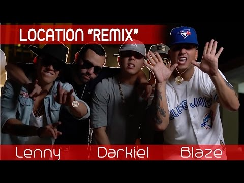 Blaze Ft Lenny Tavarez Y Darkiel – Location (Remix) (Official Video) videos