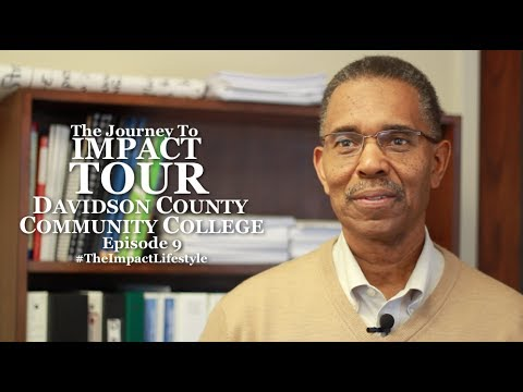 Journey To Impact Tour - (Ep. 9) - Davidson County Community College