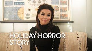 Holiday Horror Story: Eva Longoria