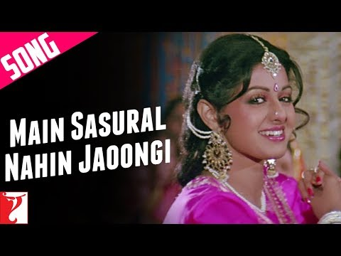 Main Sasural Nahin Jaoongi  - Song - Chandni