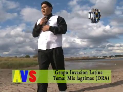 Grupo Invacion Latina Mis Lagrimas