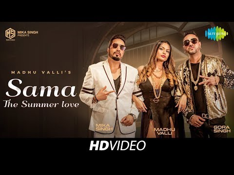Sama The Summer Love |  Madhu Valli | Mika Singh | Cover Version | Old Is Gold | HD Video